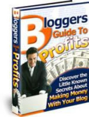 Product picture Bloggers Guide To Profit - Discover The Little Known Secret